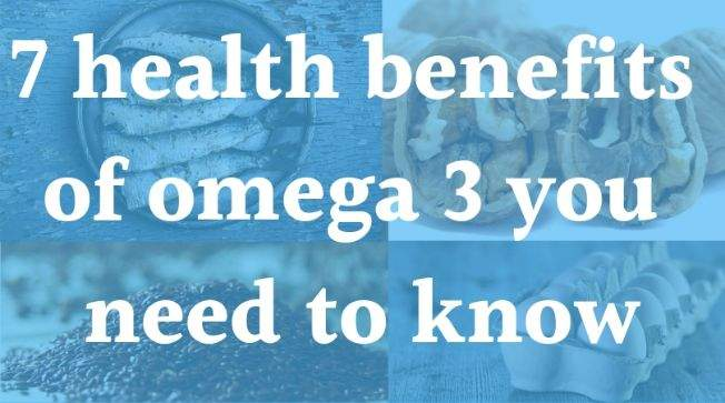 There are many benefits of omega 3